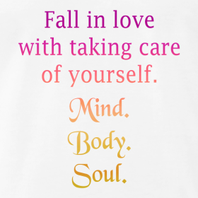 fall in love with taking care of you quote